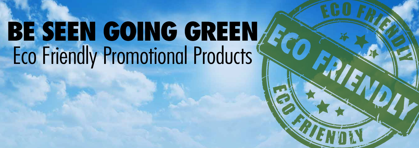 EcoFriendly Promotional Products