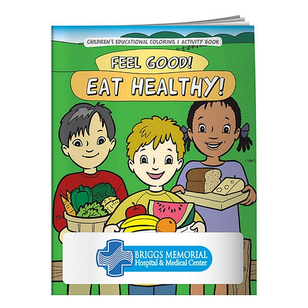 Promotional Coloring Book: Feel Good! Eat Healthy! | Customized ...