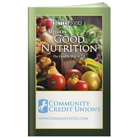 Promotional Better Book: Mission Good Nutrition